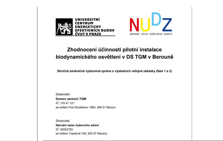 Zhodnocení účinnosti pilotní instalace biodynamického osvětlení v DS TGM v Berouně