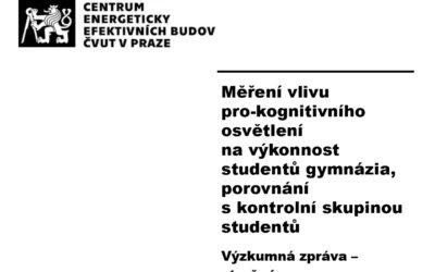 Zpráva z výzkumu vlivu pro-kognitivního osvětlení Spectrasol na studenty a pedagogy pražských gymnázií – stručná verze.